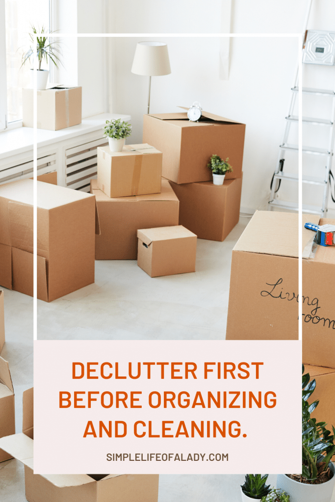 Here's why you should declutter must come first before organizing or cleaning!