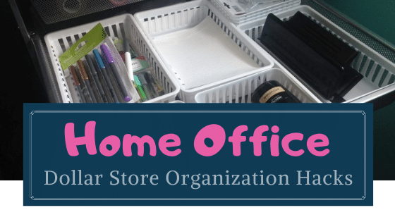 dollar store organization ideas for the home office